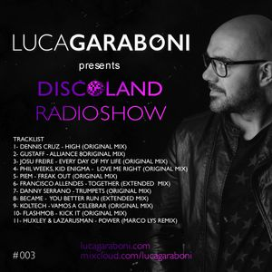 Discoland Radioshow by Luca Garaboni #3